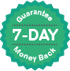 7-Day Money Back Guarantee