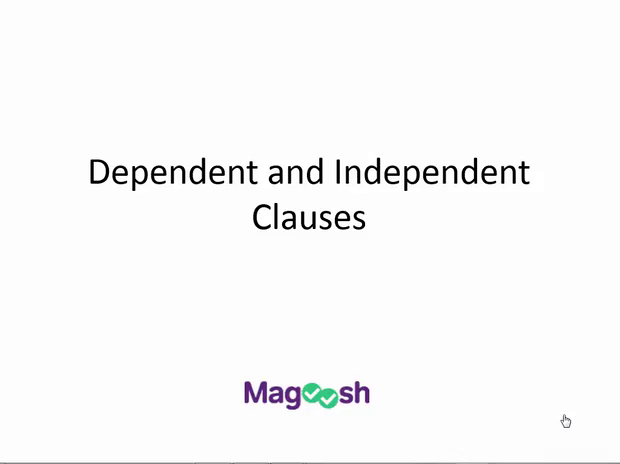 Dependent And Independent Clauses Magoosh Act